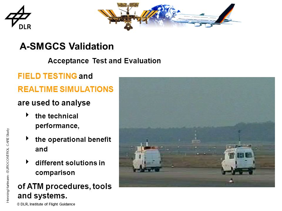 A-SMGCS Validation Acceptance Test and Evaluation