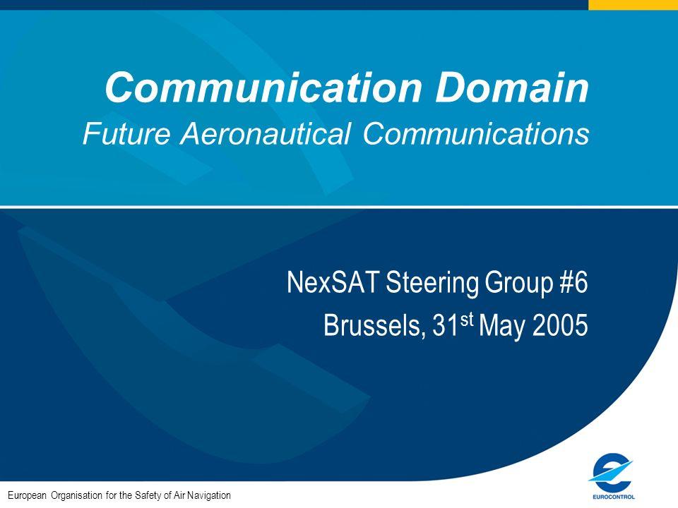 Communication Domain Future Aeronautical Communications