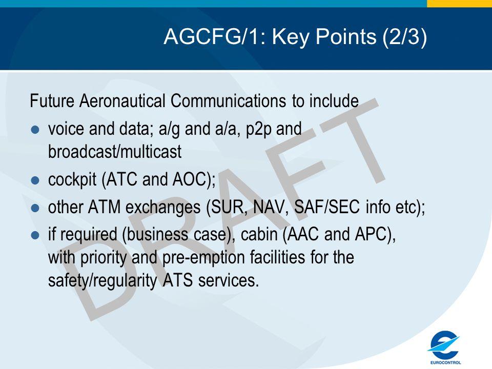DRAFT AGCFG/1: Key Points (2/3)