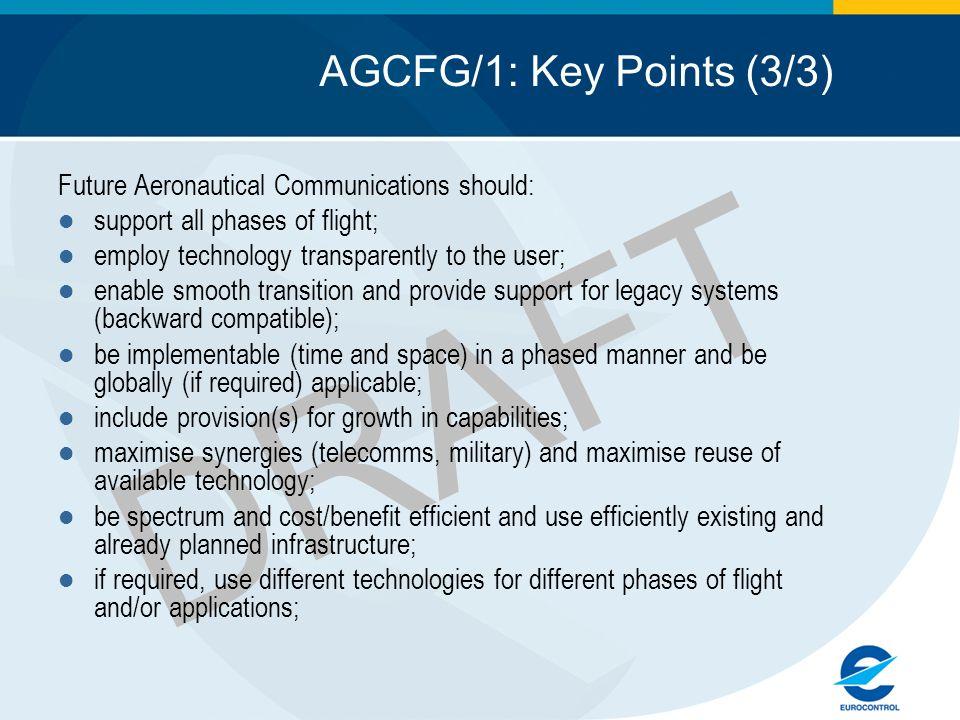 DRAFT AGCFG/1: Key Points (3/3)