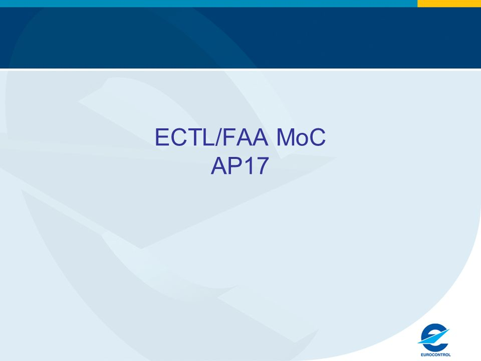 ECTL/FAA MoC AP17