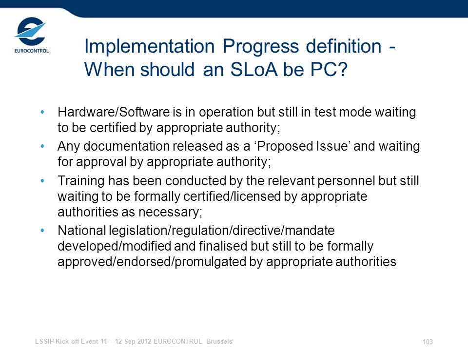 Implementation Progress definition - When should an SLoA be PC