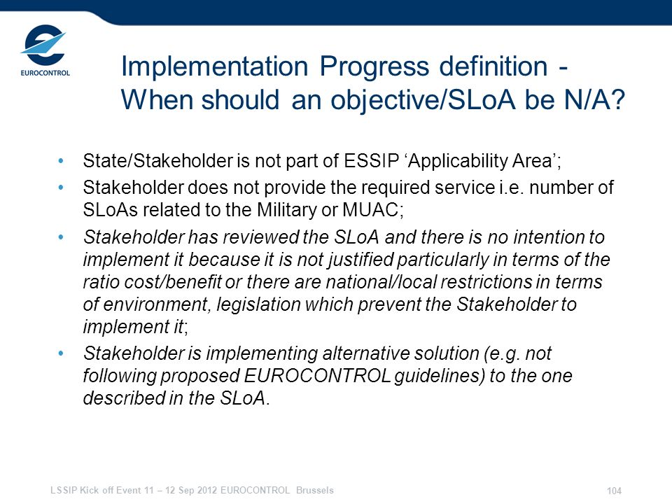 28/03/2017 Implementation Progress definition - When should an objective/SLoA be N/A State/Stakeholder is not part of ESSIP 'Applicability Area';