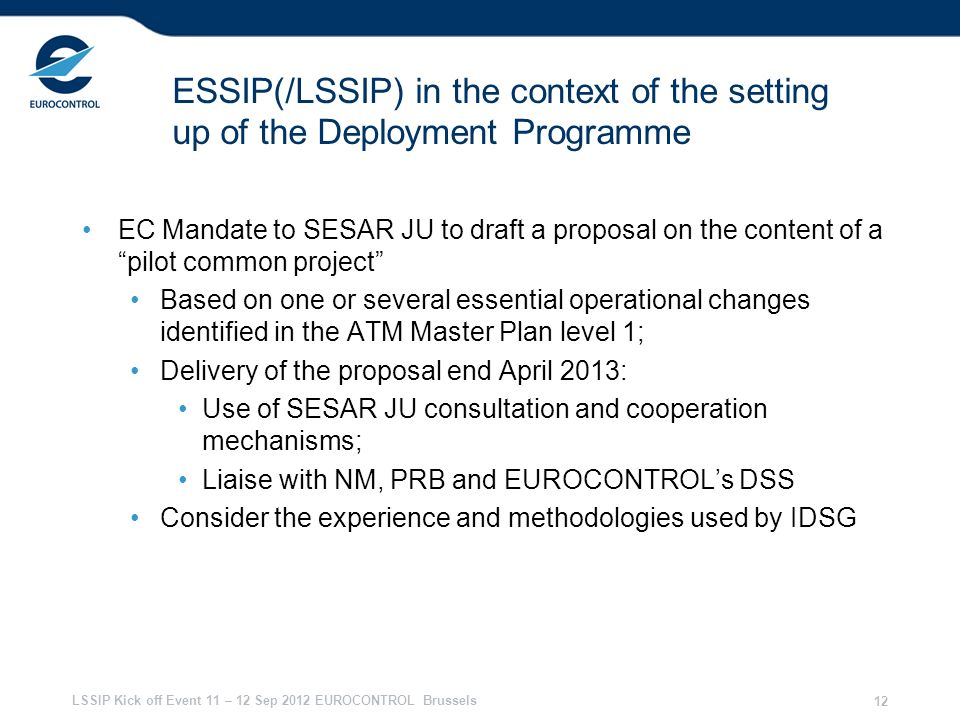 28/03/2017 ESSIP(/LSSIP) in the context of the setting up of the Deployment Programme.