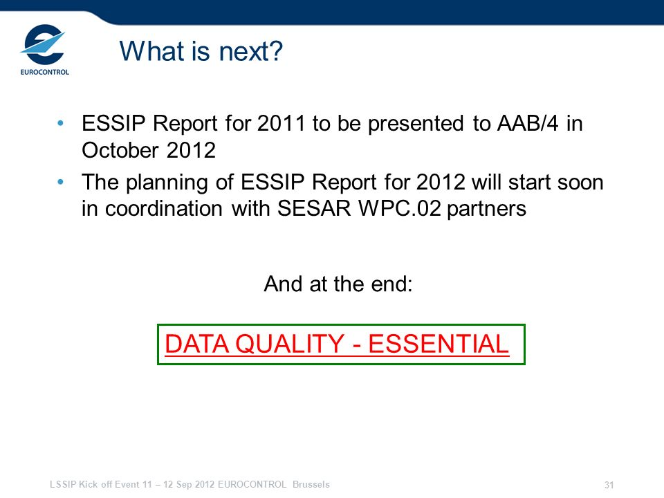 What is next DATA QUALITY - ESSENTIAL