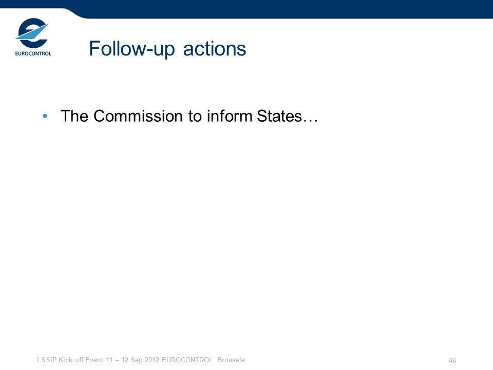 Follow-up actions The Commission to inform States… 28/03/2017