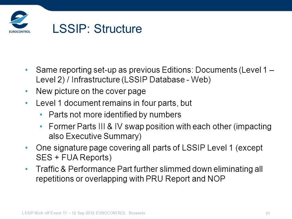 28/03/2017 LSSIP: Structure. Same reporting set-up as previous Editions: Documents (Level 1 – Level 2) / Infrastructure (LSSIP Database - Web)
