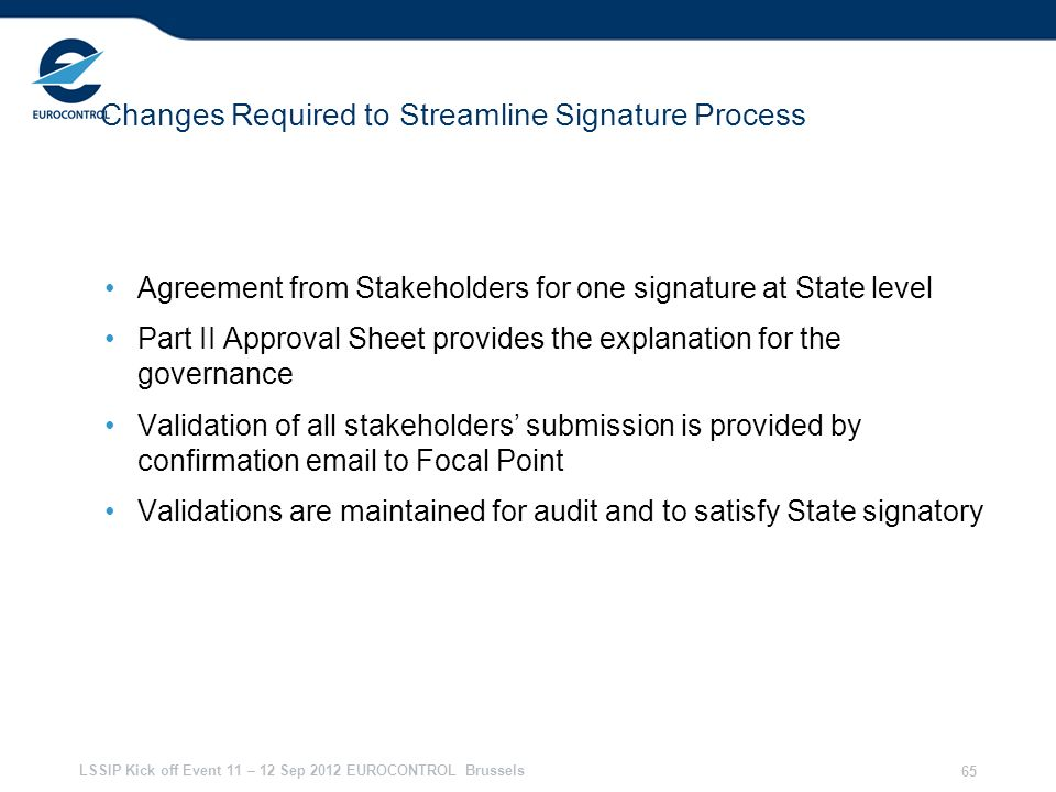 Changes Required to Streamline Signature Process