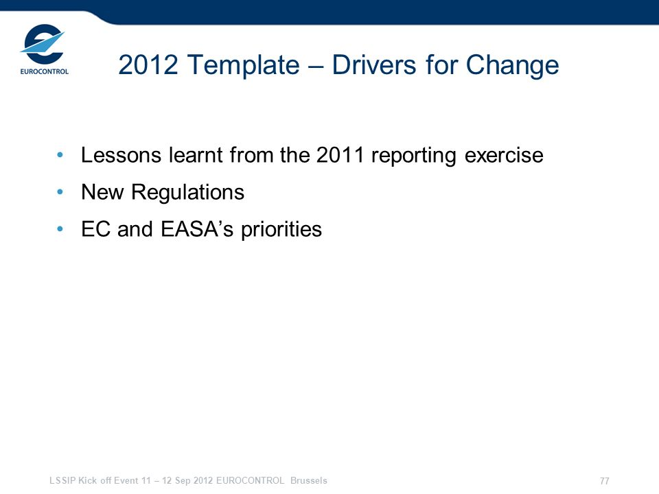 2012 Template – Drivers for Change