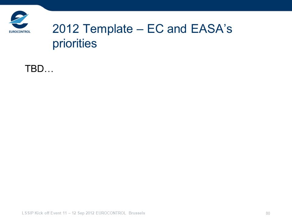 2012 Template – EC and EASA's priorities