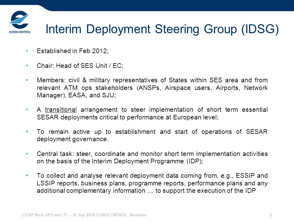 Interim Deployment Steering Group (IDSG)