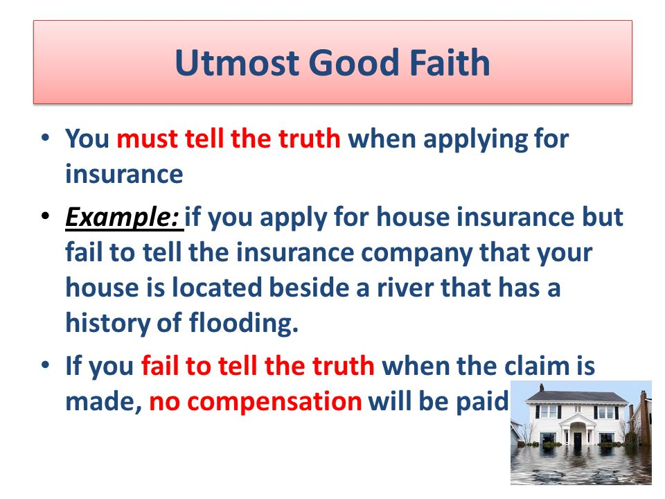 utmost good faith The doctrine of utmost good faith provides general assurance that the parties involved in a transaction are truthful and acting ethically ethical transactions include assuring all relevant information is available to both parties during negotiations or when amounts are determined.
