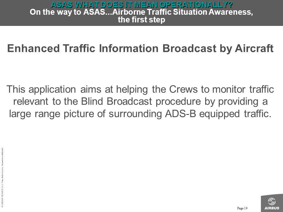 Enhanced Traffic Information Broadcast by Aircraft