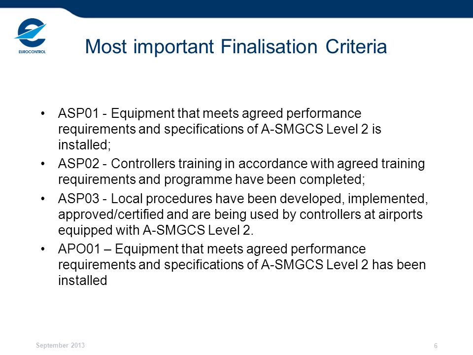 Most important Finalisation Criteria