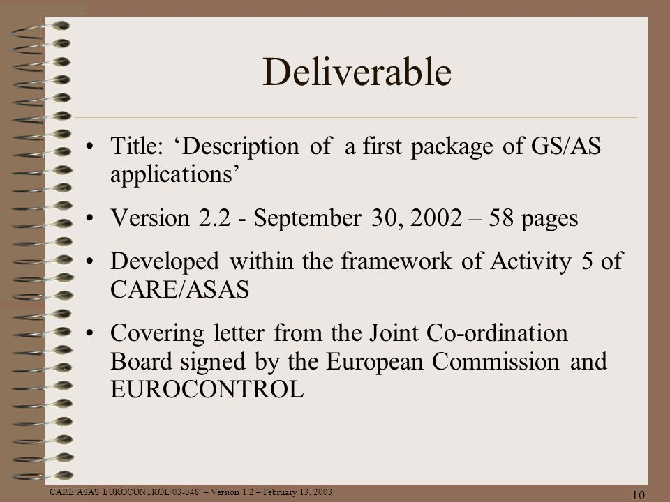Deliverable Title: 'Description of a first package of GS/AS applications' Version 2.2 - September 30, 2002 – 58 pages.