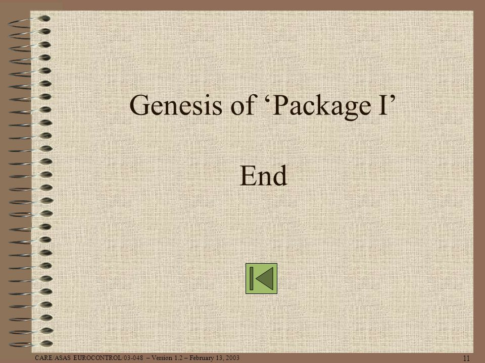Genesis of 'Package I' End