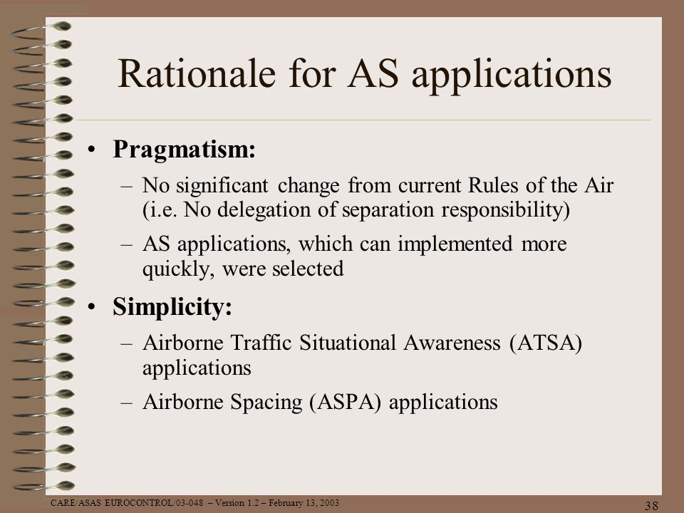 Rationale for AS applications