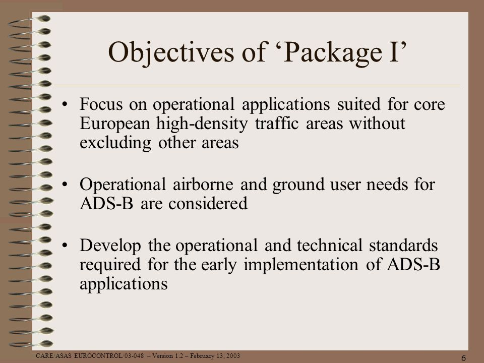 Objectives of 'Package I'