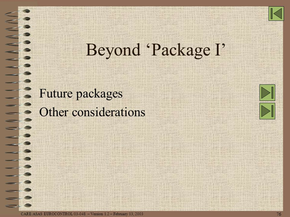 Future packages Other considerations