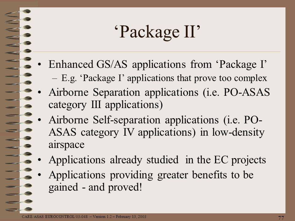 'Package II' Enhanced GS/AS applications from 'Package I'