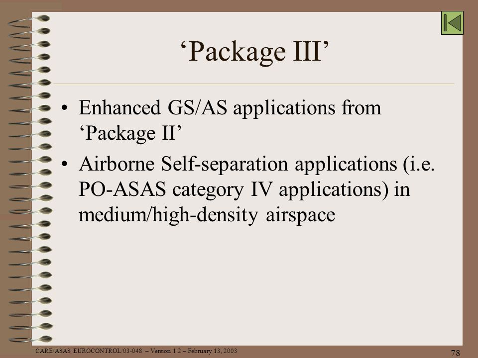 'Package III' Enhanced GS/AS applications from 'Package II'