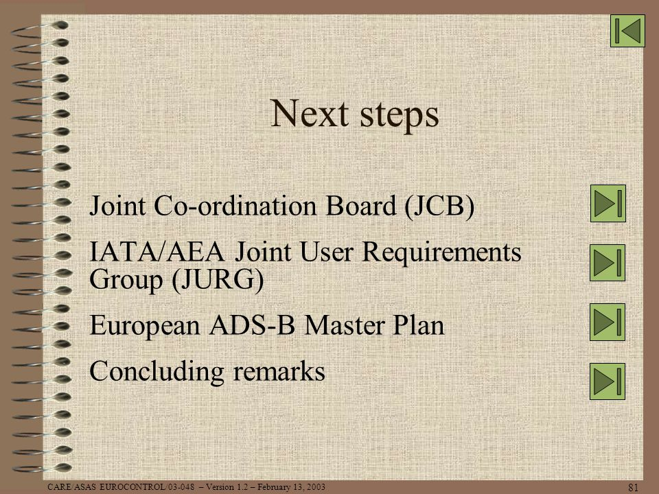 Next steps Joint Co-ordination Board (JCB)