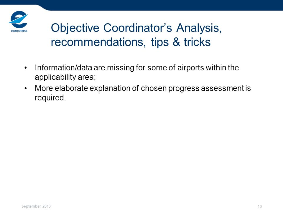 Objective Coordinator's Analysis, recommendations, tips & tricks