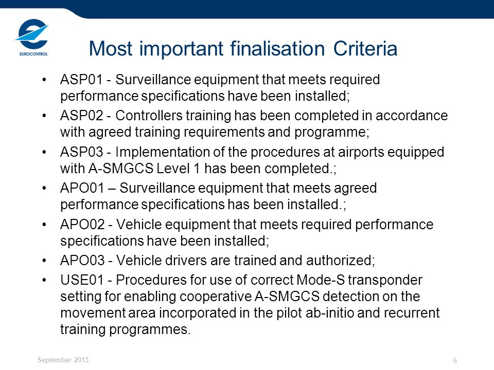 Most important finalisation Criteria