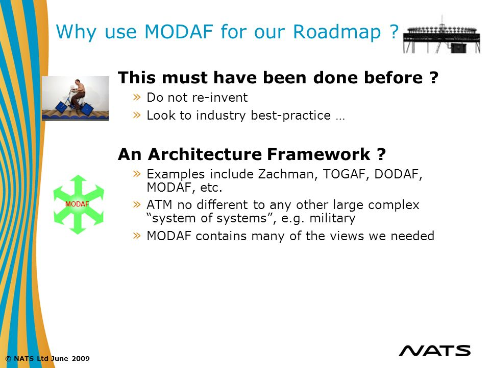 Why use MODAF for our Roadmap