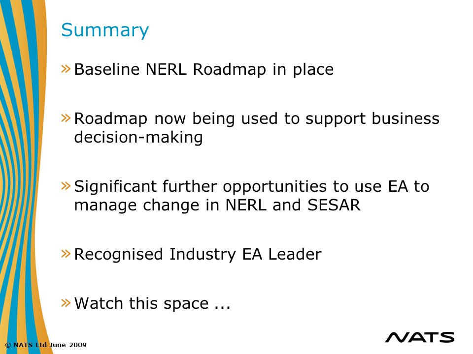 Summary Baseline NERL Roadmap in place