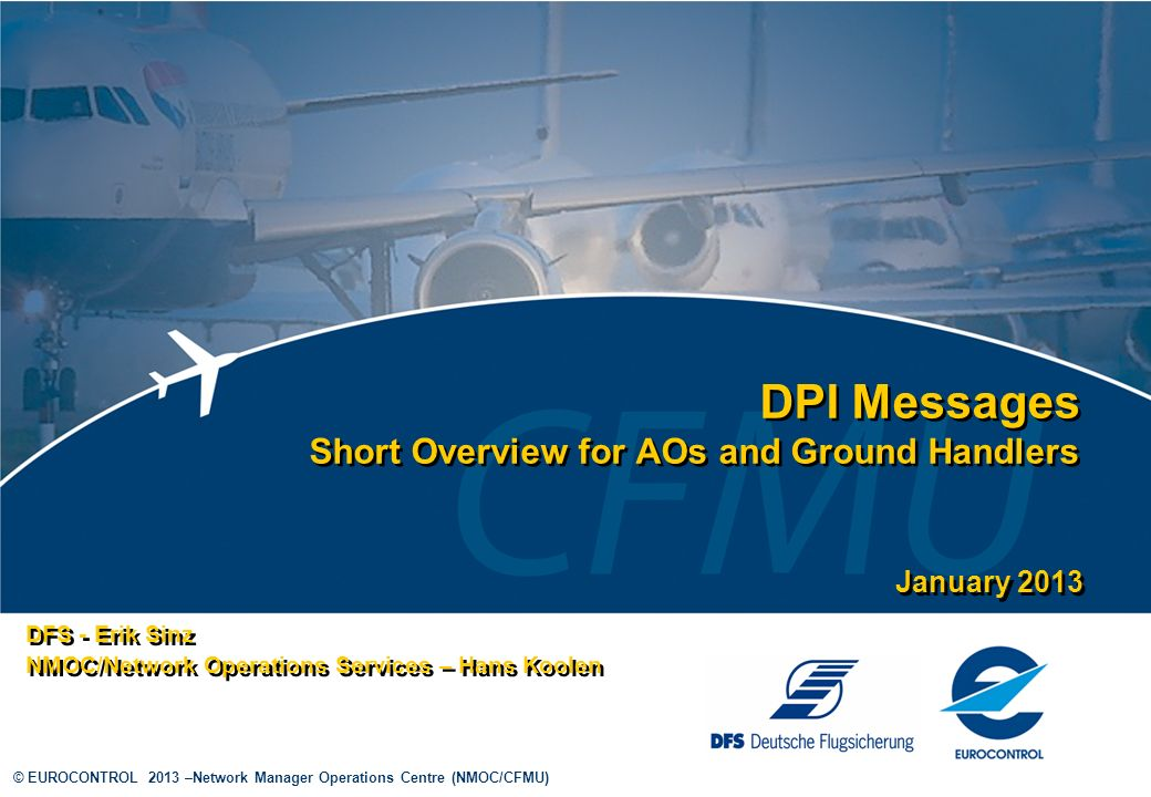 DPI Messages Short Overview for AOs and Ground Handlers