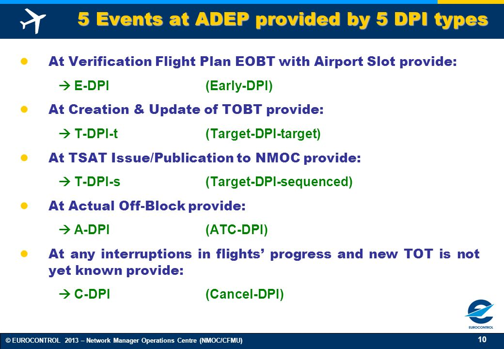 5 Events at ADEP provided by 5 DPI types
