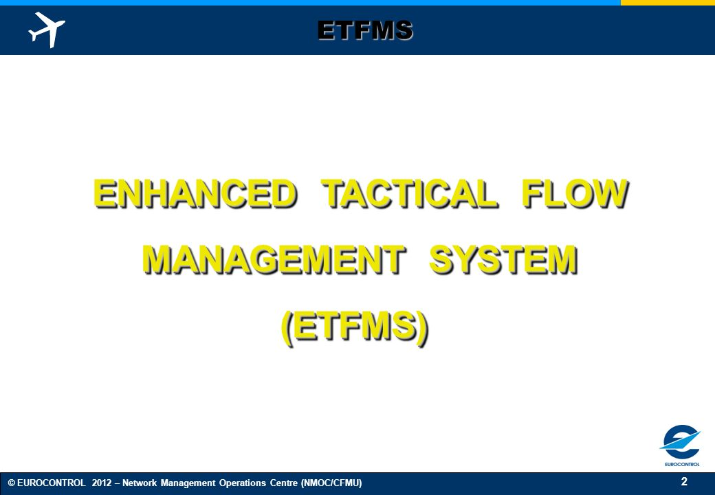 ENHANCED TACTICAL FLOW