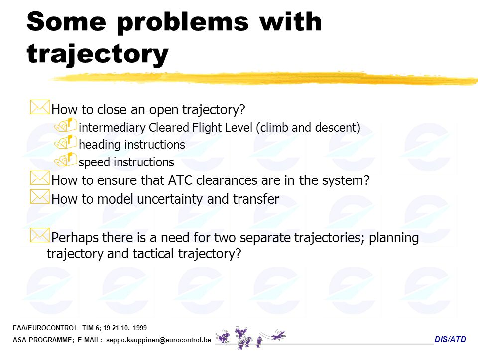 Some problems with trajectory
