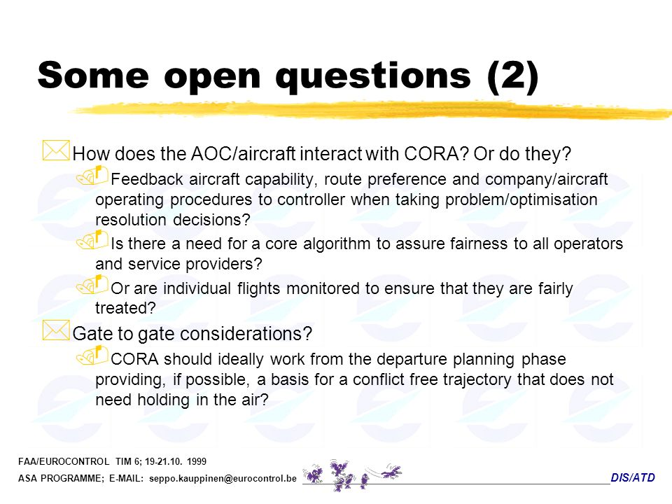 Some open questions (2) How does the AOC/aircraft interact with CORA Or do they