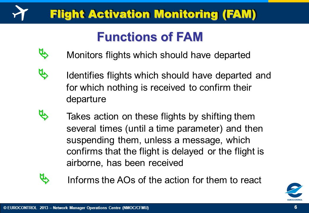Flight Activation Monitoring (FAM)