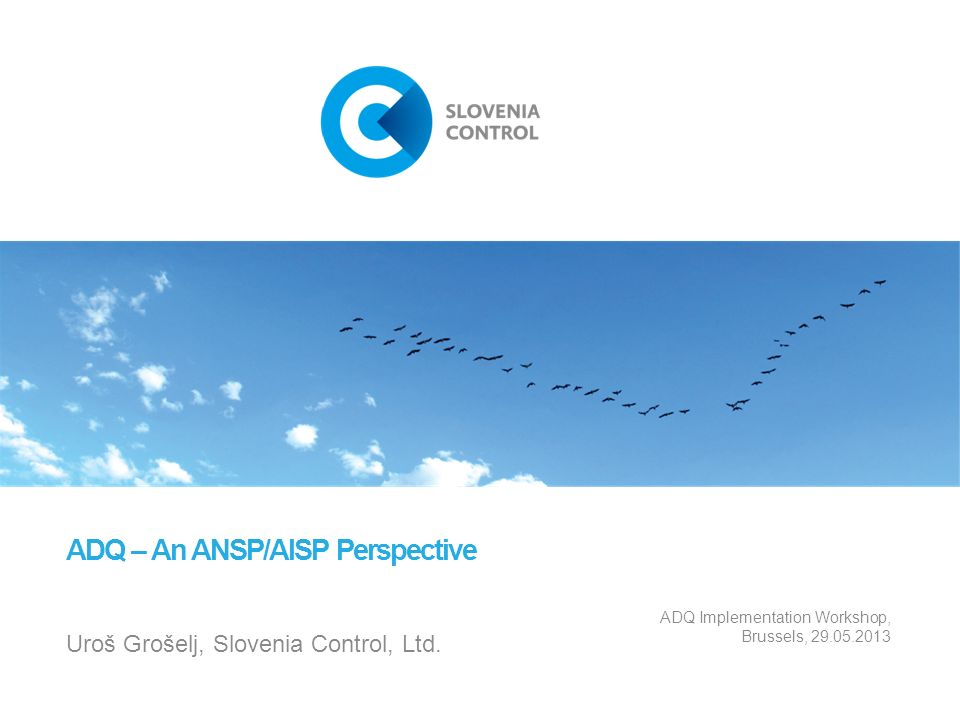 ADQ – An ANSP/AISP Perspective