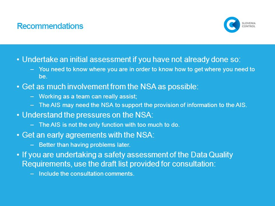 Recommendations Undertake an initial assessment if you have not already done so: