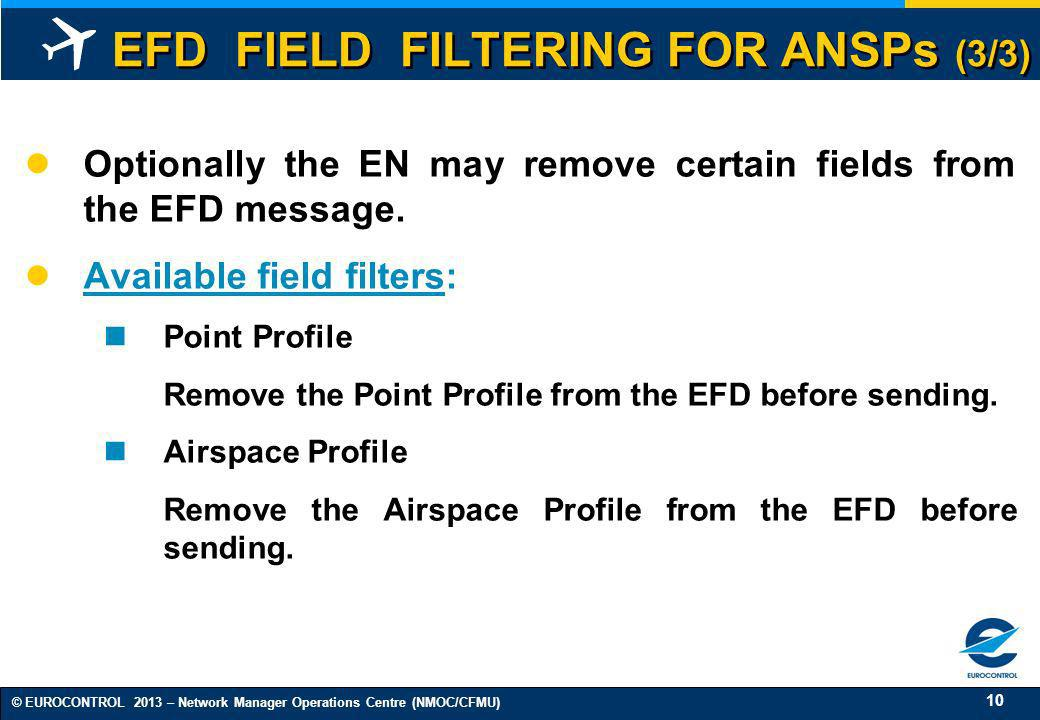 EFD FIELD FILTERING FOR ANSPs (3/3)