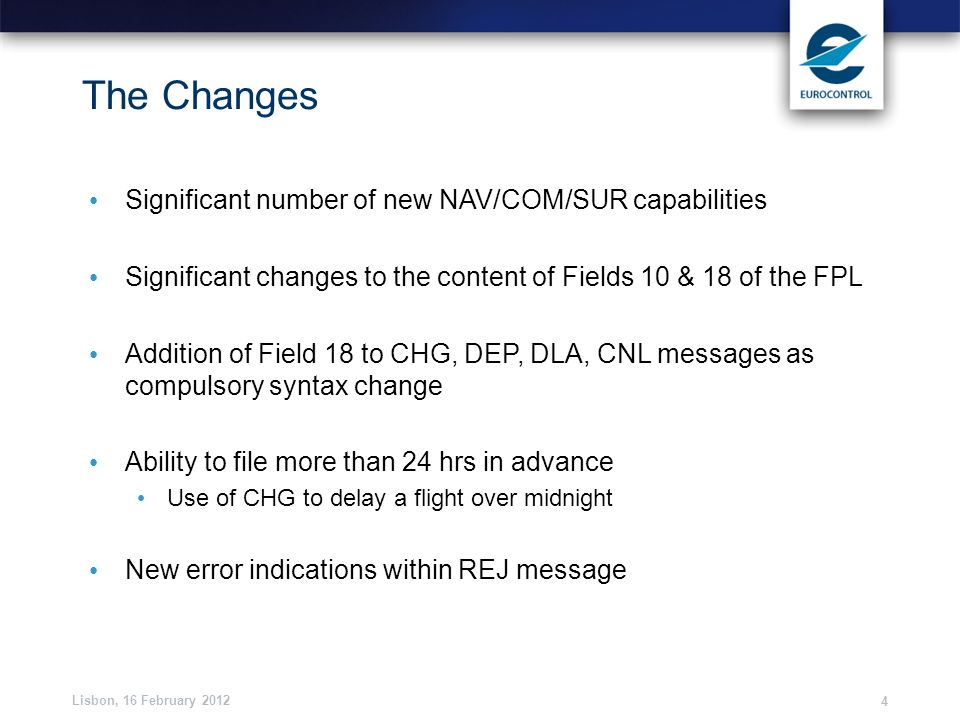 The Changes Significant number of new NAV/COM/SUR capabilities