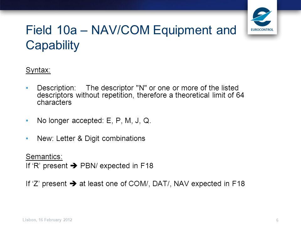 Field 10a – NAV/COM Equipment and Capability