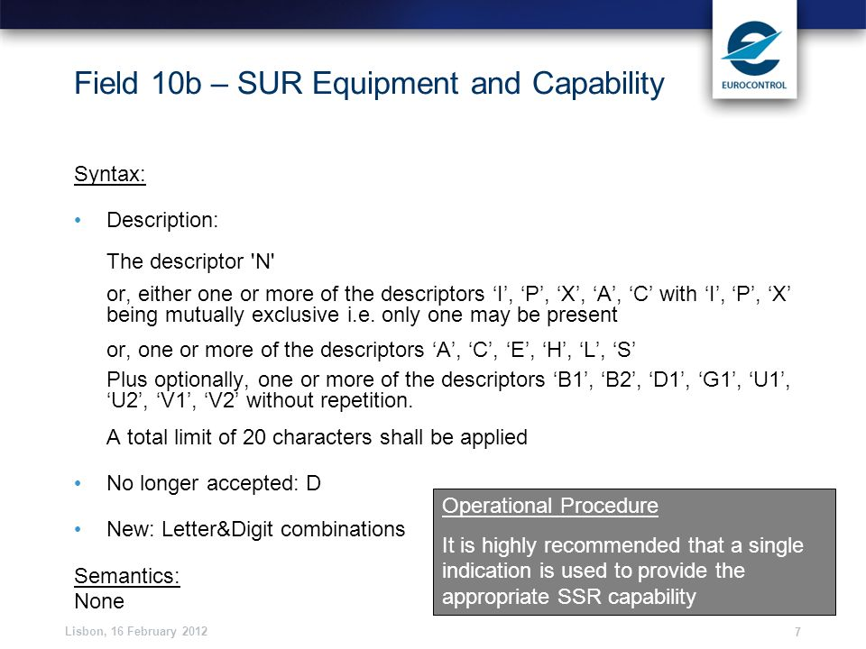 Field 10b – SUR Equipment and Capability