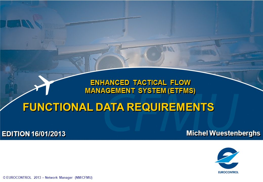 ENHANCED TACTICAL FLOW MANAGEMENT SYSTEM (ETFMS)