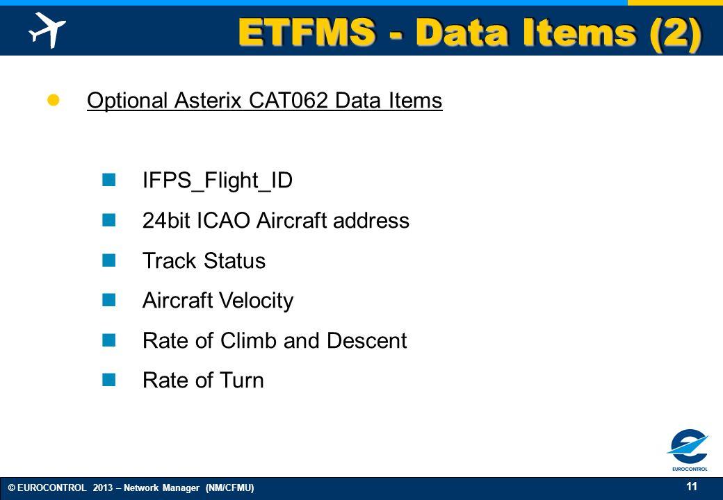 ETFMS - Data Items (2) Optional Asterix CAT062 Data Items