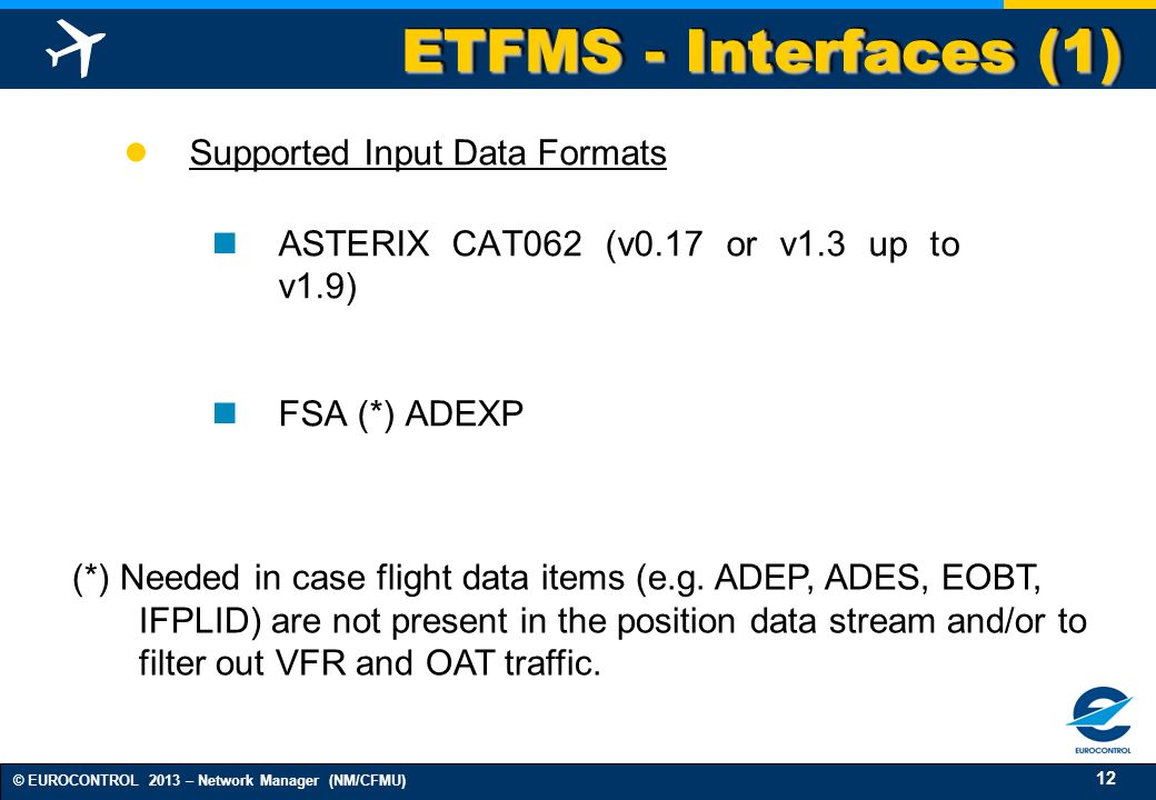 ETFMS - Interfaces (1) Supported Input Data Formats