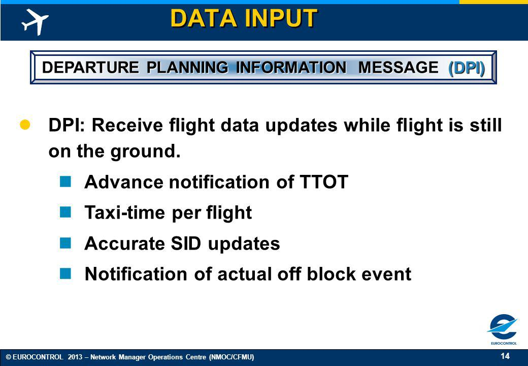 DEPARTURE PLANNING INFORMATION MESSAGE (DPI)
