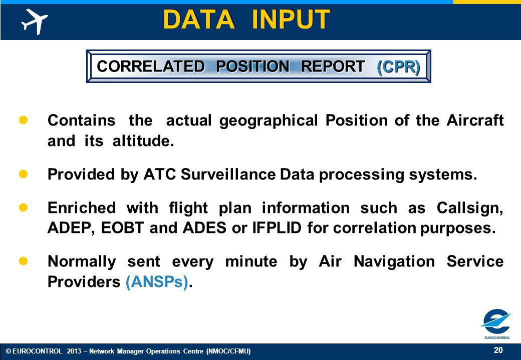 CORRELATED POSITION REPORT (CPR)