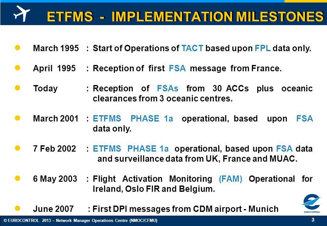 ETFMS - IMPLEMENTATION MILESTONES