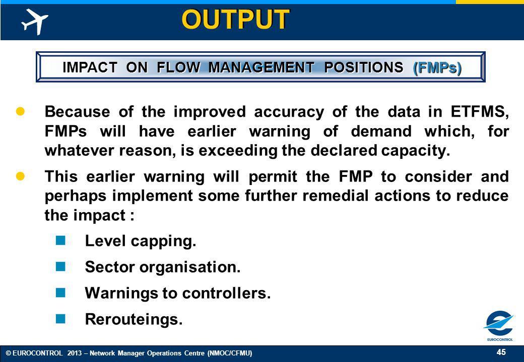 IMPACT ON FLOW MANAGEMENT POSITIONS (FMPs)