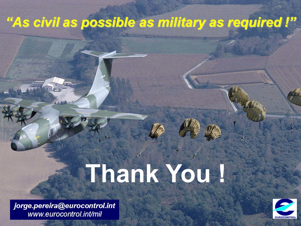 As civil as possible as military as required !
